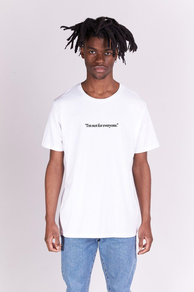 T-shirt - I'm Not For Everyone - Blanc