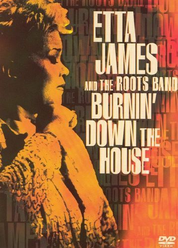 Etta James and the Roots Band: Burning Down the House [DVD] [2001]