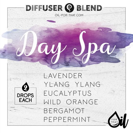DAY SPA Essential Oil Diffuser Blend (2 Drops Each) Lavender Ylang Ylang Eucalyptus Wild Orange Bergamot Peppermint Visit website for recipe modifications!