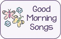 The Preschool Procrastinator: Good Morning Songs