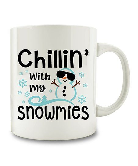 Chillin With My Snowmies Mug | zulily