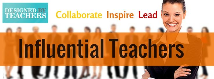 Influential Teachers group to Collaborate Insipre and Lead