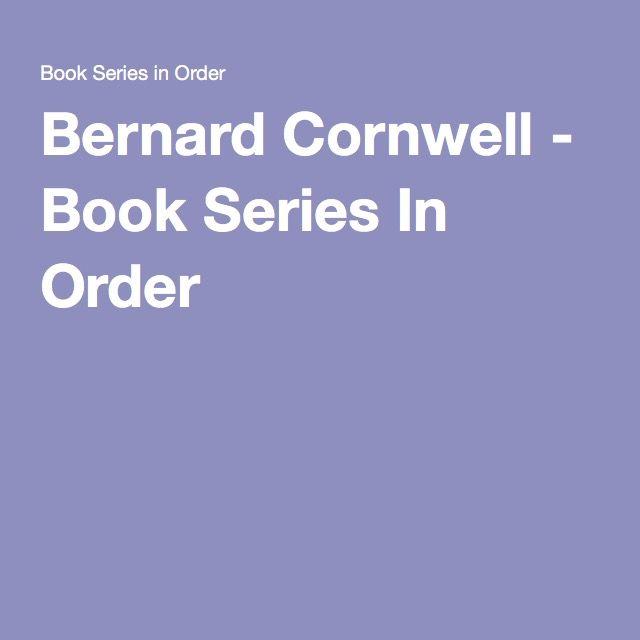 Bernard Cornwell - Book Series In Order