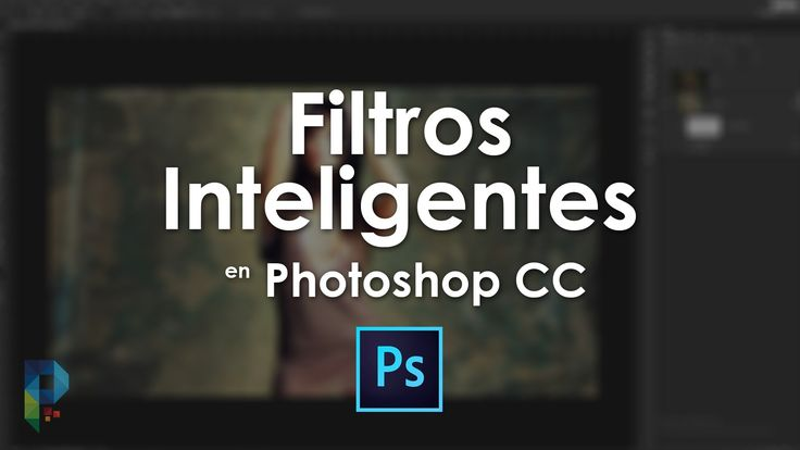Filtros inteligentes en Photoshop CC