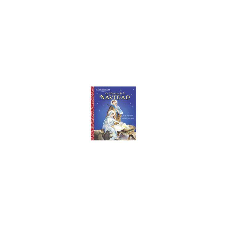 La Historia de la Navidad (Hardcover) (Jane Werner Watson)