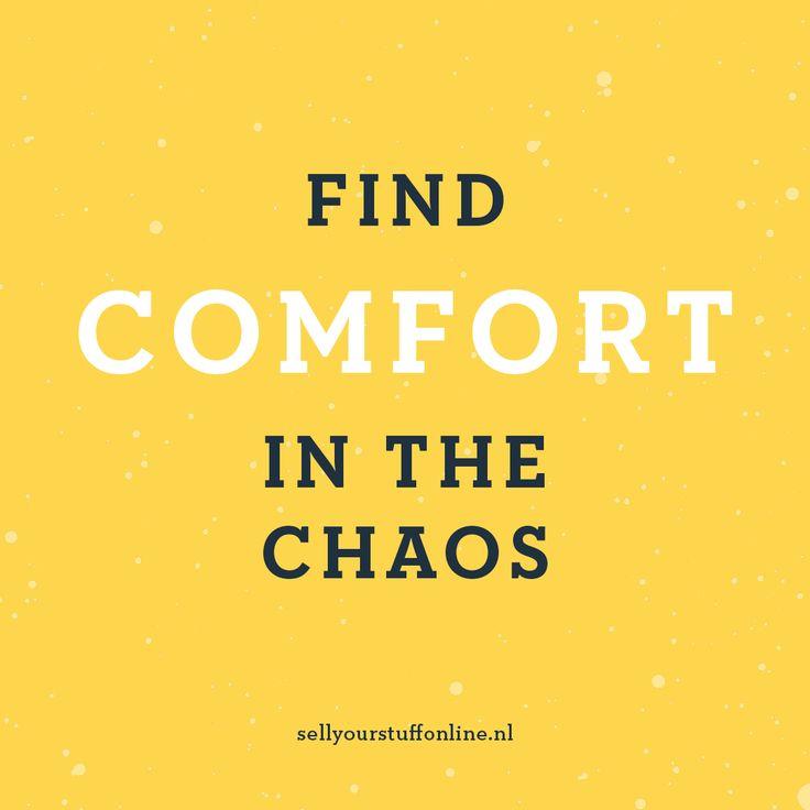 """""""Find comfort in the chaos"""" - Sell your stuff online is er voor de online ondernemer die van zijn of haar onderneming een succes wil maken! Volg ons op Instagram voor meer inspiratie :-) #quote #inspiration #ondernemen #webshop #onlineondernemen #inspiratie #business"""
