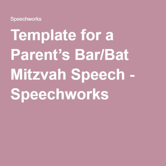 Template for a Parent's Bar/Bat Mitzvah Speech - Speechworks
