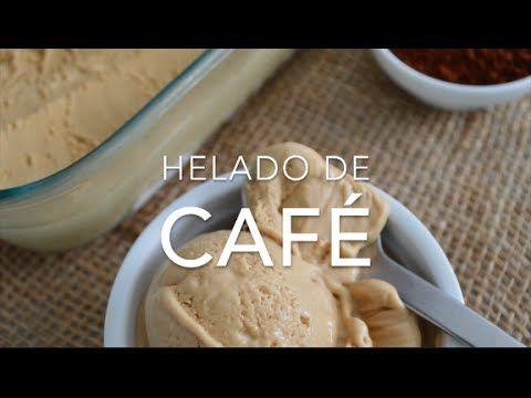 HELADO DE CAFÉ (4 ingredientes y sin máquina) - Recetas fáciles Pizca de Sabor - YouTube
