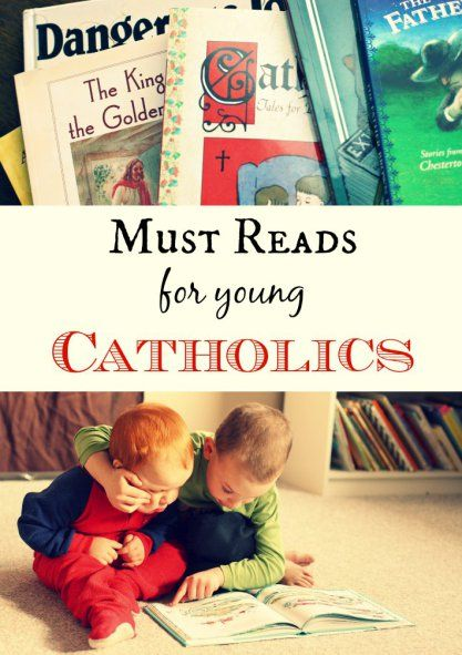 A great list of Must Reads for Young Catholics.  Enliven your children's faith through great literature.  A wonderful booklist!