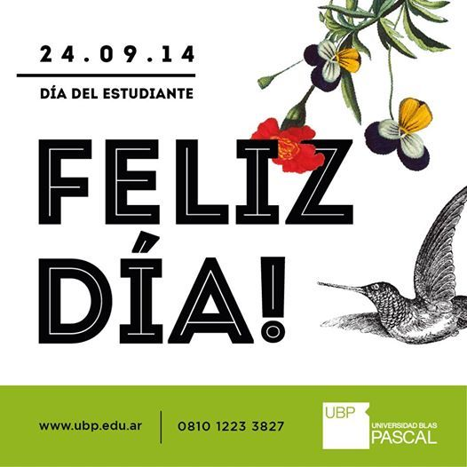 Feliz Día del Estudiante y Feliz Primavera!  #Sé lo mejor de vos.