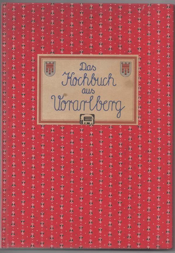 Das Kochbuch aus Vorarlberg