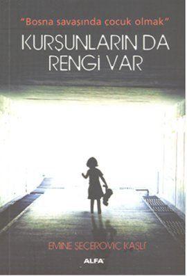 """Küçük bir kızın anlatımıyla, Bosna Savaşı'nda yaşananların sunulduğu """"Kurşunların da Rengi Var"""" idefix'te! https://www.idefix.com/kitap/kursunlarin-da-rengi-var-emine-secerovic-kasli/tanim.asp?sid=CDG3UU9EW1K6P192BNSR"""