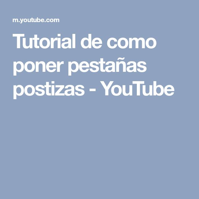 Tutorial de como poner pestañas postizas - YouTube