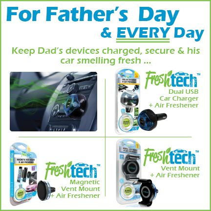#FathersDayGiftIdeas – Give Dad #FreshTechUSA Charger & Vent Mounts + Air Freshener #MobileAccessories #iPhone #Android