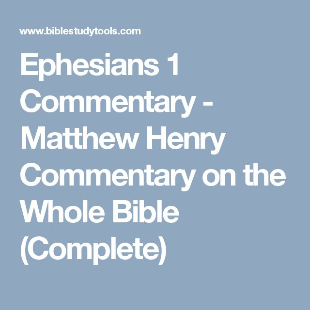 Ephesians 1 Commentary - Matthew Henry Commentary on the Whole Bible (Complete)