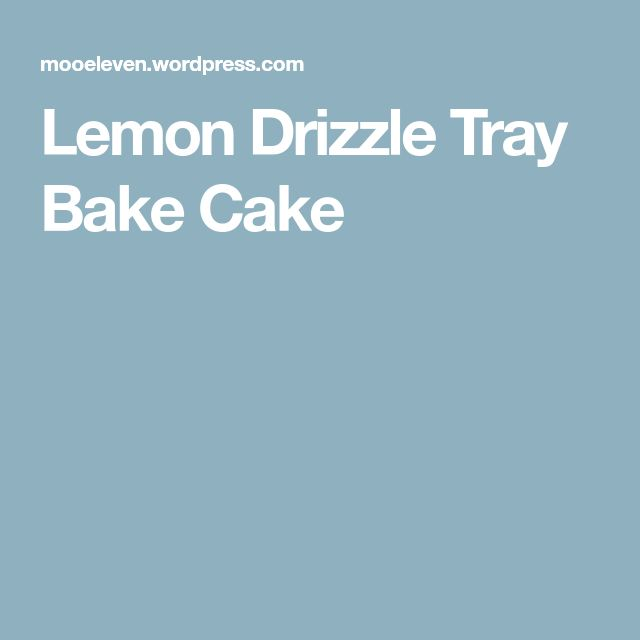 Lemon Drizzle Tray Bake Cake