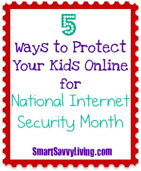 #sponsored 5 Ways to Protect Your Kids Online for National Internet Safety Month #cybersafe http://www.smartsavvyliving.com/5-ways-to-protect-your-kids-online-for-national-internet-safety-month/