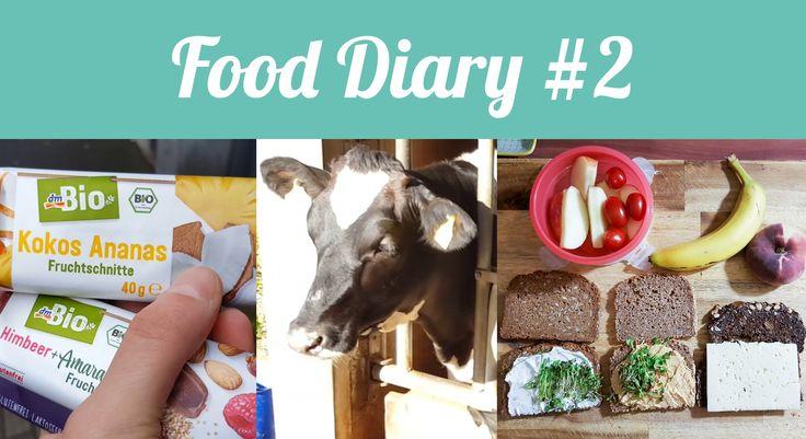 Food Diary #2 - Alltag - Natürlich Lecker