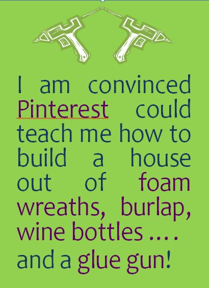 Pinterest could teach me how to build...