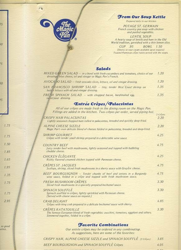 Menu from The Magic Pan. Their Philly restaurant was one of my favorite places for family occasions like my high school graduation. I always got the Crepes St. Jacques, Pea Soup with either sherry or sour cream, and the strawberry desert crepes with whipped cream. The restaurant is no longer there.