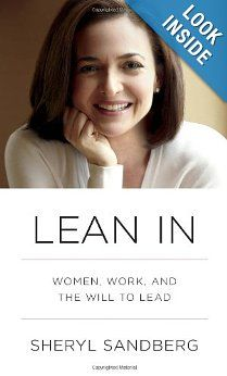 In LEAN IN, sheryl sandberg examines why women's progress in achieving leadership roles has stalled. $12