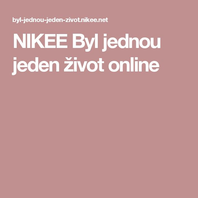 NIKEE Byl jednou jeden život online
