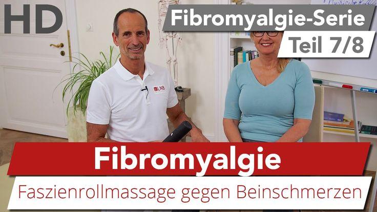 Fibromyalgie // Übung gegen schmerzende Beine , Faszienrollmassage
