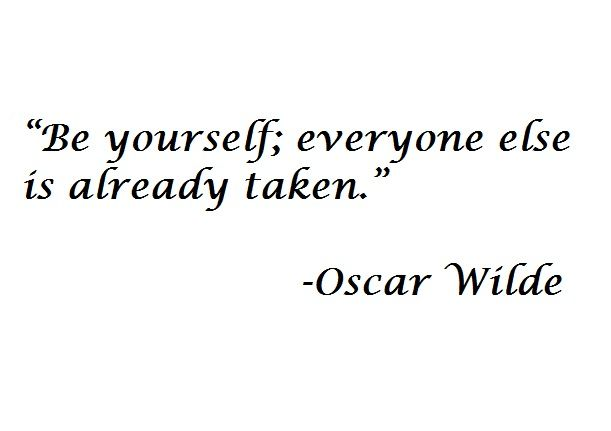 The only way to be: Quotes 3, Quotes Inspiration, Favorite Quotes, Senior Quote, Quotabl Quotes, Favoritest Quotes, Quotes E Cards, Oscars Wild, Excel Quotes