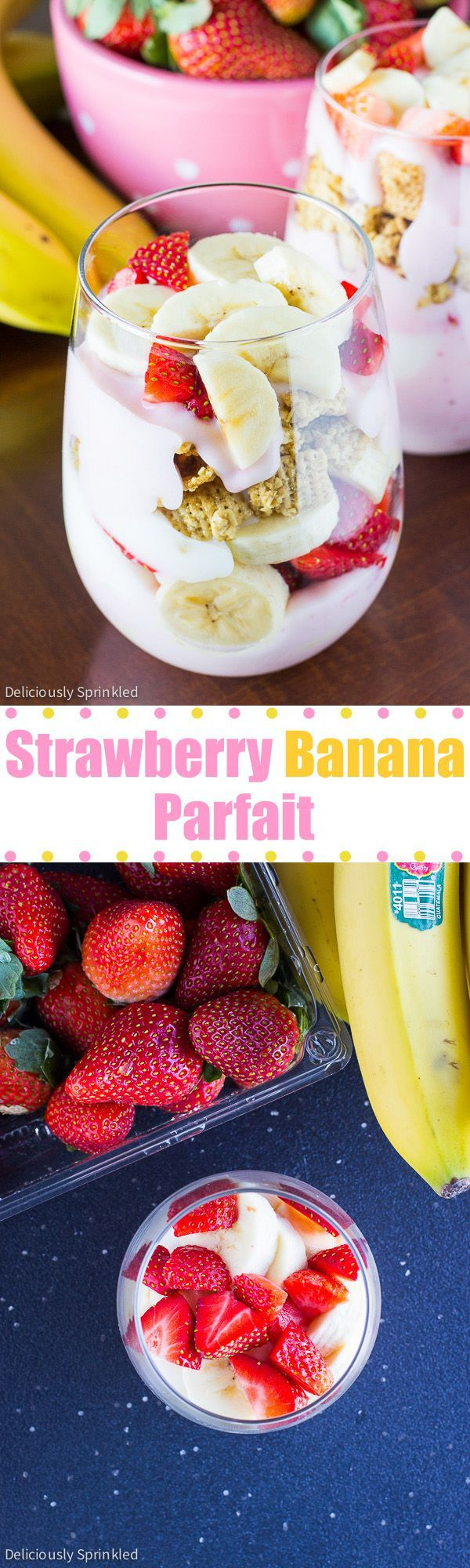 Strawberry Banana Yogurt Parfait- an easy and delicious breakfast parfait recipe!