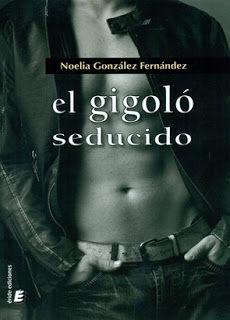 El gigoló seducido – Noelia González Fernández,Descargar gratis