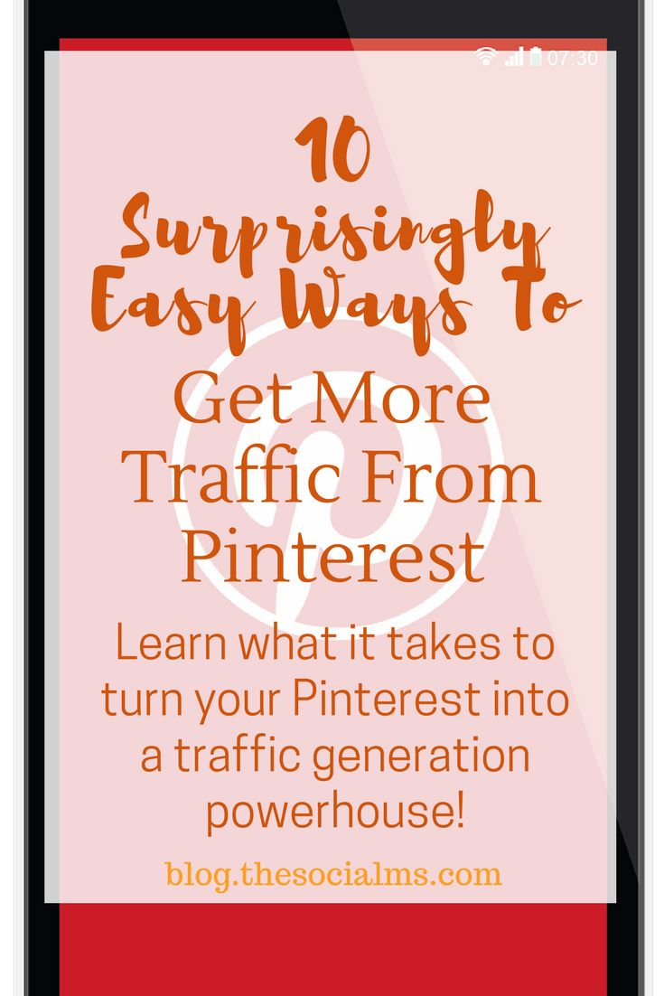 There is a lot more to driving traffic from Pinterest to your blog than a fairly readable and not too ugly pin image that you add to one of your Pinterest boards. here is how to turn Pinterest into a traffic generation powerhouse. blog traffic, social media traffic, Pinterest traffic #pinterest #pinterestmarketing #trafficgeneration #blogging