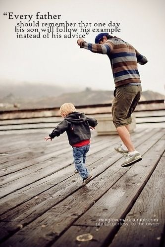 'Every father should remember that one day his son will follow his example instead of his advice.'-  Charles F. Kettering #Quotation #Father_Son
