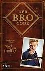 EUR 9,95 - Der Bro Code - http://www.wowdestages.de/eur-995-der-bro-code/