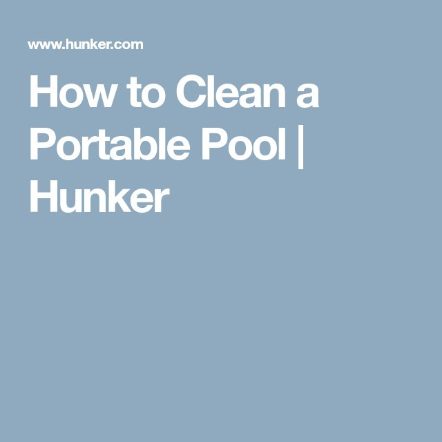 How to Clean a Portable Pool | Hunker