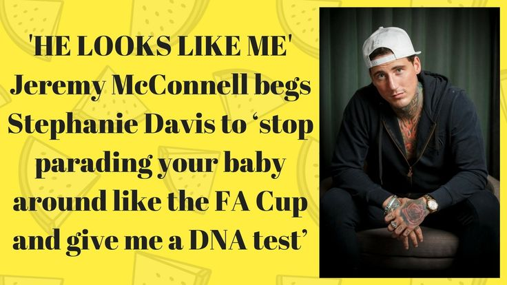 Jeremy McConnell begs Stephanie Davis to stop parading your baby and DNA...