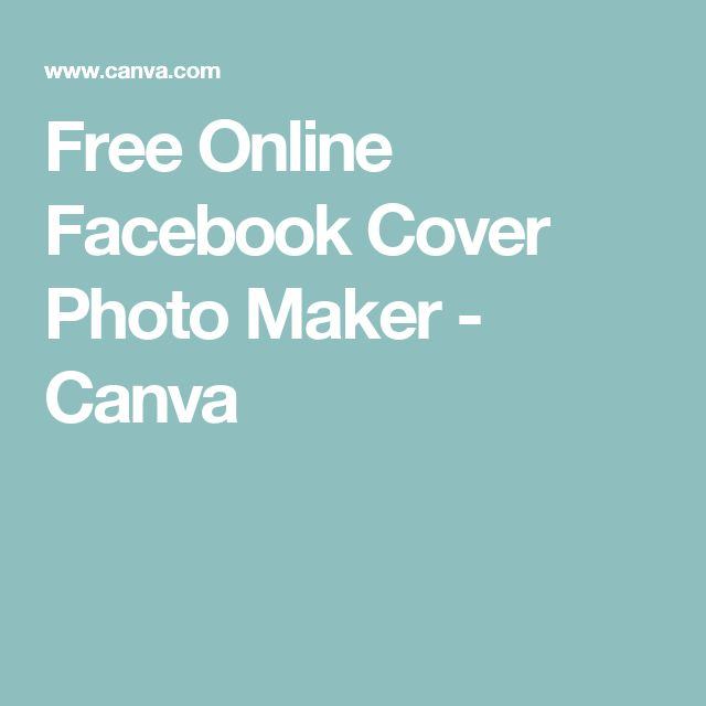 Free Online Facebook Cover Photo Maker - Canva