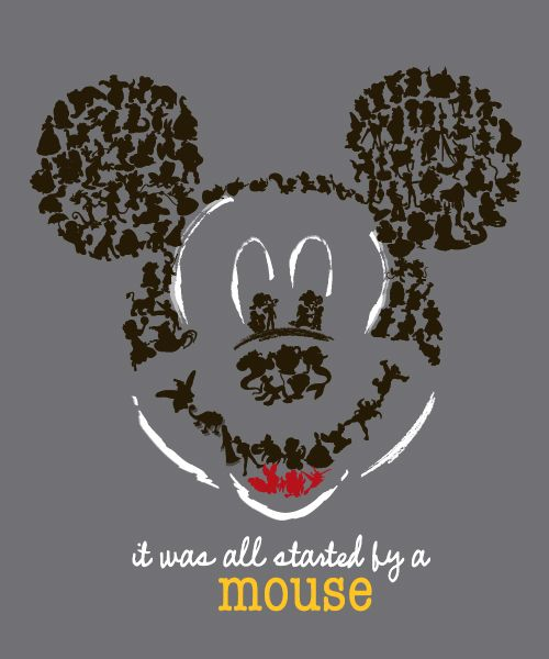 Disney! It was all started by a mouse!