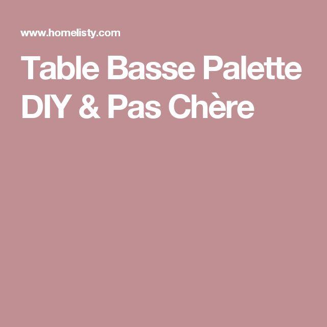 Table Basse Palette DIY & Pas Chère