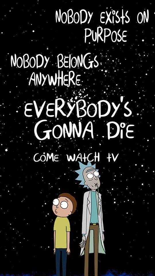 rick and morty. because its funny and has a cool plot. its about rick and morty going on adventures in different dimensions. genre is comedy.