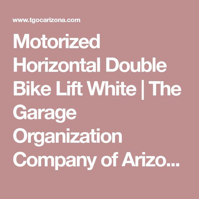 Motorized Horizontal Double Bike Lift White | The Garage Organization Company of Arizona and Phoenix Area