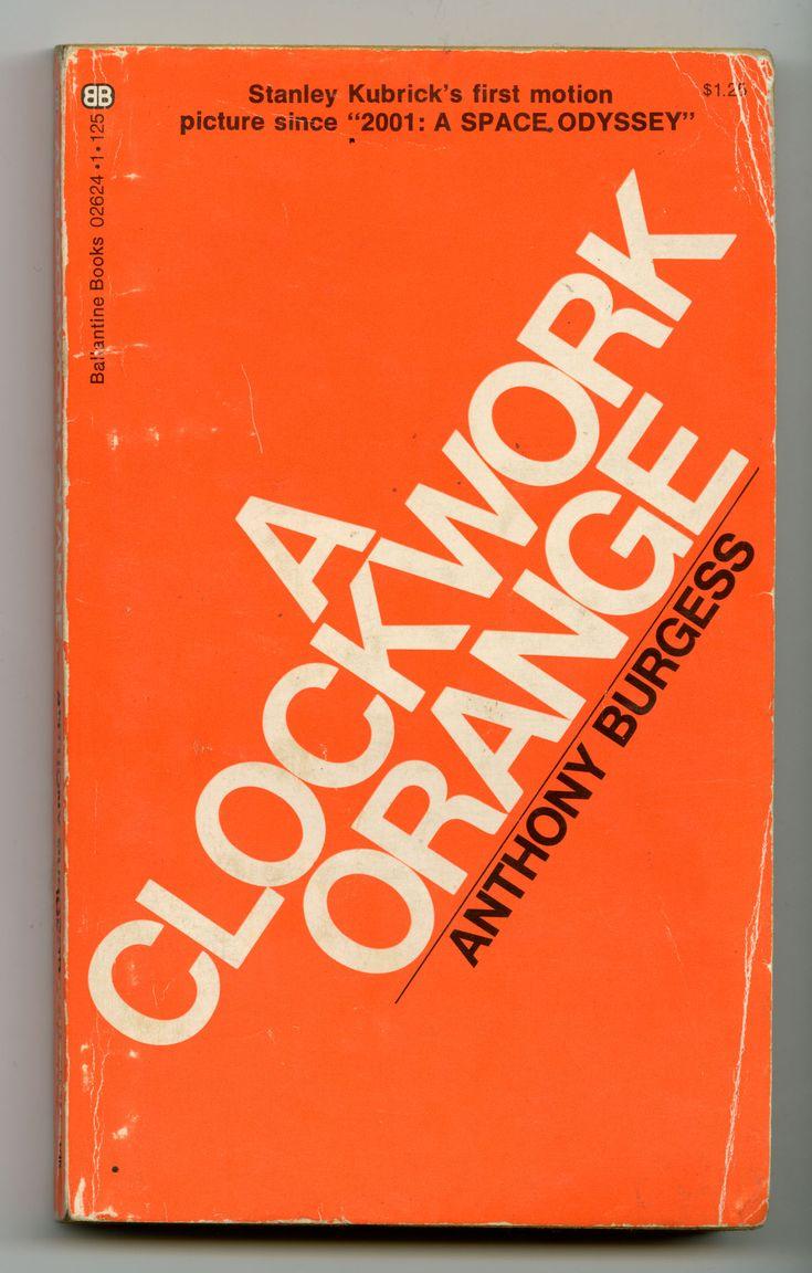 anthony burgess a clockwork orange essay Essay a clockwork orange: violence and corruption alex, the fifteen year old narrator of anthony burgess's novel, a clockwork orange, lives in.