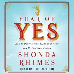 """Another must-listen from my #AudibleApp: """"Year of Yes"""" by Shonda Rhimes, narrated by Shonda Rhimes."""