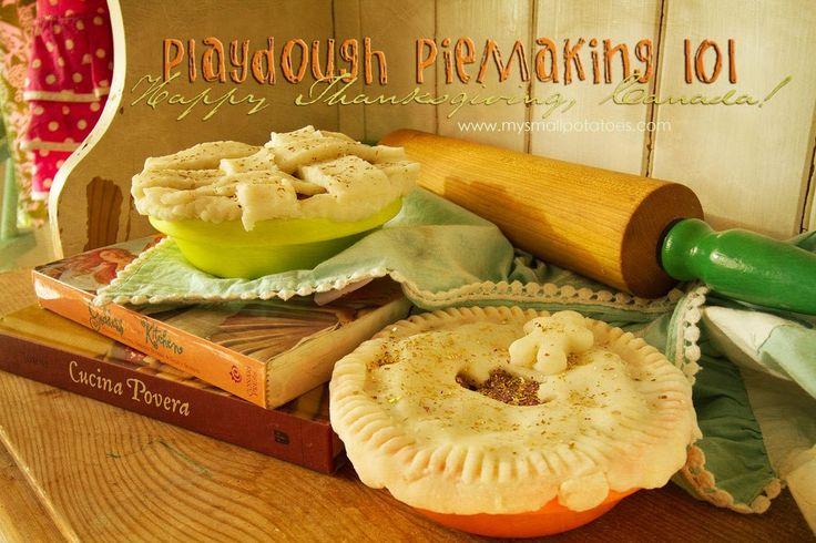 Playdough Pie-Making 101...Happy Thanksgiving, Canada!
