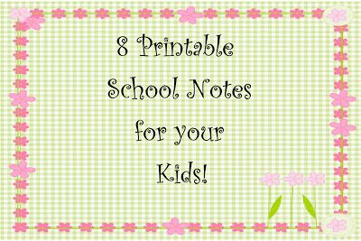 Printable School Notes for Your Kids!