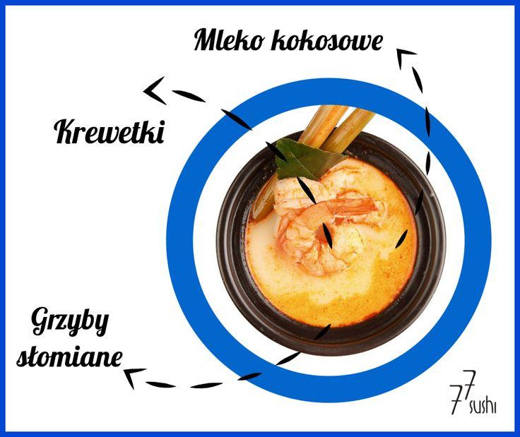 Znaliście składniki naszej tajskiej zupy? :) #77Sushi