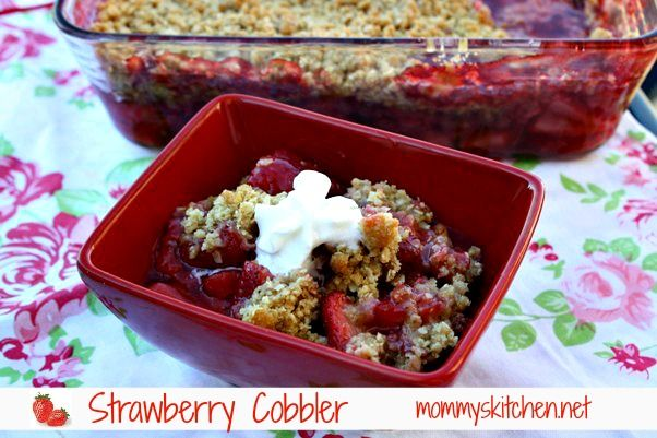 Mommy's Kitchen - Old Fashioned & Country Style Cooking: Simple Oatmeal Strawberry Cobbler + {Tips for Purchasing & Storing}