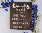 Laundry Schedule Sign Laundry Room Decor Laundry Decor Laundry Room sign Laundry Schedule Sign Rustic Laundry Room Rustic Laundry Decor