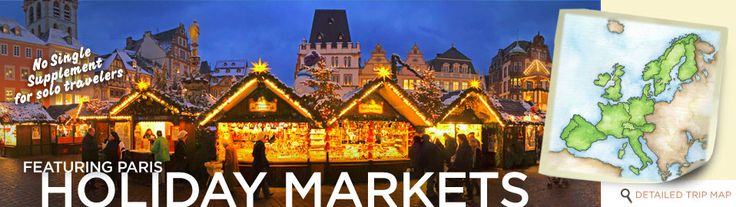 Holiday Markets  November 25 - December 6, 2016  From Strasbourg to Bernkastel and featuring Paris Seven leisurely nights aboard MS Amadeus Silver with stops across France, Luxembourg & Germany From $2,995 per person, double occupancy