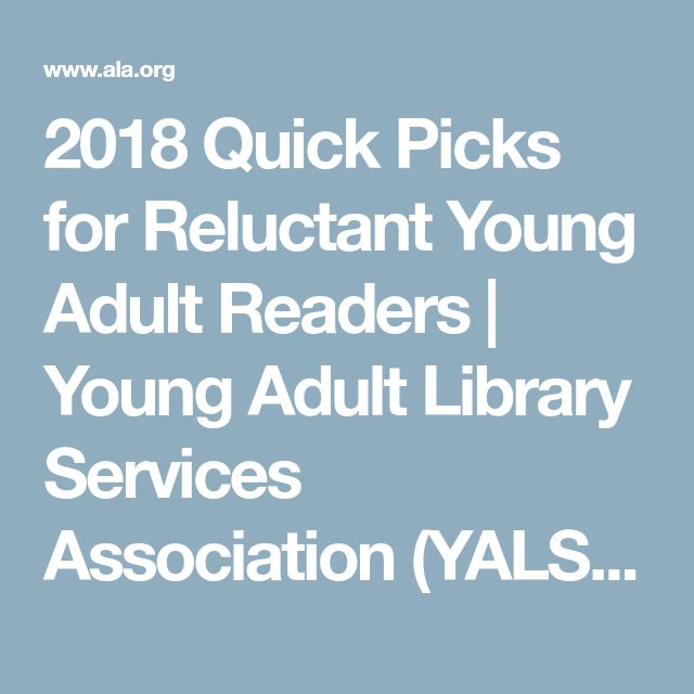 2018 Quick Picks for Reluctant Young Adult Readers | Young Adult Library Services Association (YALSA)