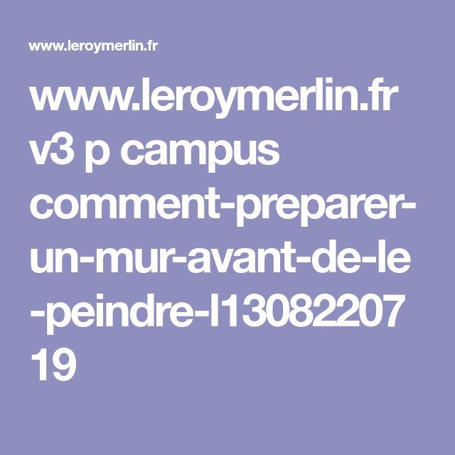 www.leroymerlin.fr v3 p campus comment-preparer-un-mur-avant-de-le-peindre-l1308220719